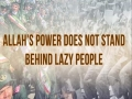 Allah\\'s Power Does Not Stand Behind Lazy People | Imam Sayyid Ali Khamenei | Farsi sub English