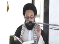 [Sunday Lecture] Maulana Sadiq Taqvi -  فلسفہ امام حسین علیہ السلام (حصہ اول  - Urdu