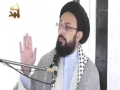 [Sunday Lecture] Maulana Sadiq Taqvi -  فلسفہ امام حسین علیہ السلام (حصہ دوم  - Urdu