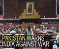 [28th September 2016] Pakistan parliament warns India against war | Press TV English