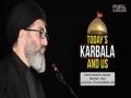 ُToday\'s Karbala and Us | Sayyid Hashim al-Haidari | Arabic sub English