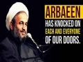 Arbaeen has knocked on each and everyone of our doors | Agha Alireza Panahian