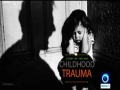 Childhood Trauma - Press Plus - Did You Know? - English