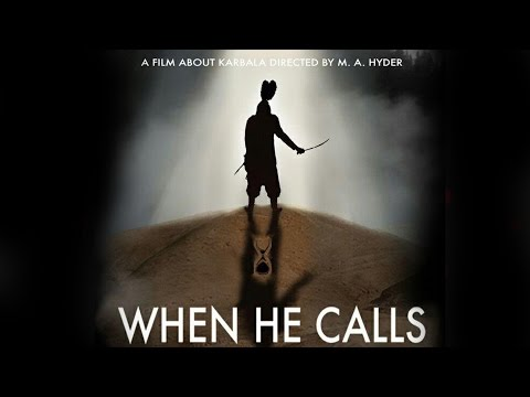 [MUST WATCH] When He Calls | Full length feature film about the Arbaeen walk