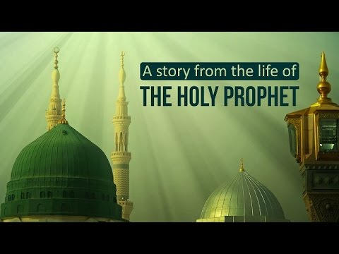 A story from the life of The Prophet [S] by Ayatollah Khamenei | Farsi sub English