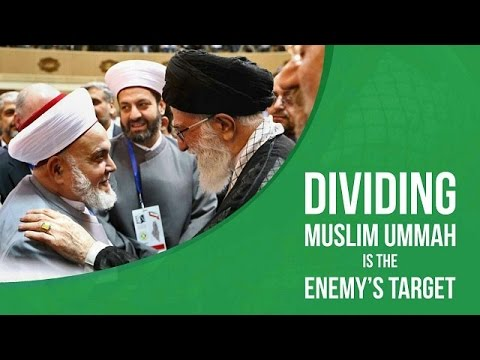 Dividing Muslim Ummah Is The Enemy\'s Target | Leader of the Muslim Ummah | Farsi sub English