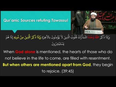 Tawassul Series: The Reality of Tawassul Part 4 - English