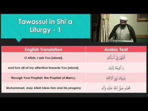 Tawassul Series: The Reality of Tawassul Part 9