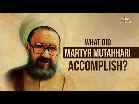 What did Martyr Mutahhari accomplish? | Imam Sayyid Ali Khamenei | Farsi sub English