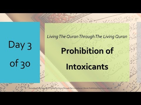 Prohibition of Intoxicants - Ramadhan Reflections 2017 - Day 3 - English