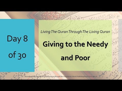 Giving to the needy and poor - Ramadhan Reflections 2017 - Day 8 - English
