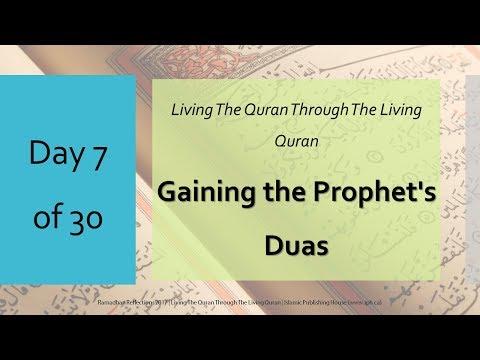 Gaining the Prophet\'s Duas - Ramadhan Reflections 2017 - Day 7 - English