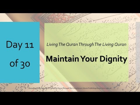 Maintain your dignity - Ramadhan Reflections 2017 - Day 11 - English