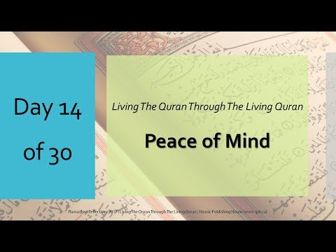 Peace of Mind - Ramadhan Reflections 2017 - Day 14