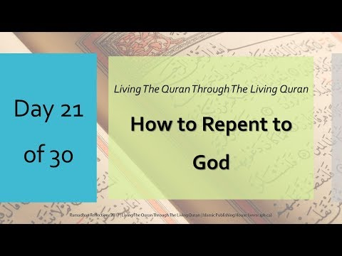 How to repent to God - Ramadhan Reflections 2017 - Day 21 - English