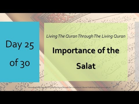 Importance of the Salat - Ramadhan Reflections 2017 - Day 25 - English