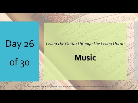 Music - Ramadhan Reflections 2017 - Day 26 - English