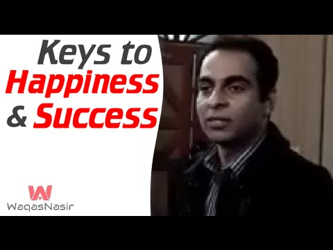 Keys to Success and Happiness | Qasim Ali Shah | Urdu/Hindi