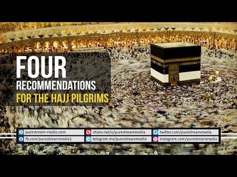 Four recommendations for the Hajj pilgrims | Ayatollah Sayyid Ali Khamenei | Farsi sub English