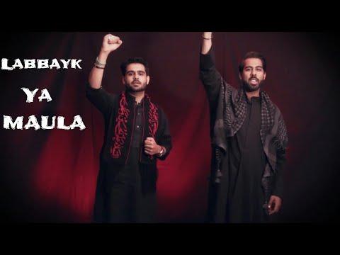 Labbayk Ya Maula | Tejani Brothers | Muharram 2017 / 1439 - Urdu