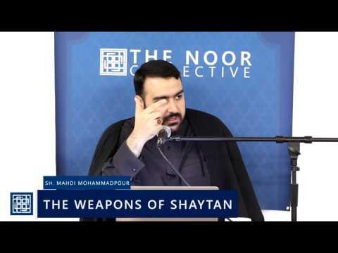 Shaykh Mahdi Mohammadpour   The Weapons of Shaytan  2017 English