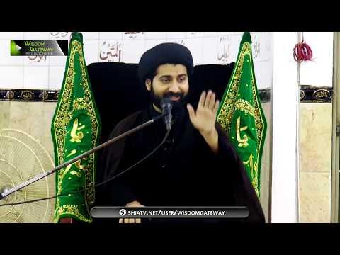 [4] Topic: معرفت امام اور ہمارا طرز زندگی | Moulana Arif Shah Kazmi | Safar 1439/2017 - Urdu