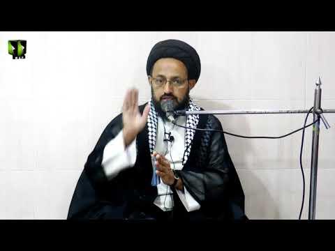 [2] Topic: ثمرات عزاداری | H.I Sadiq Raza Taqvi - Safar 1439/2017 - Urdu