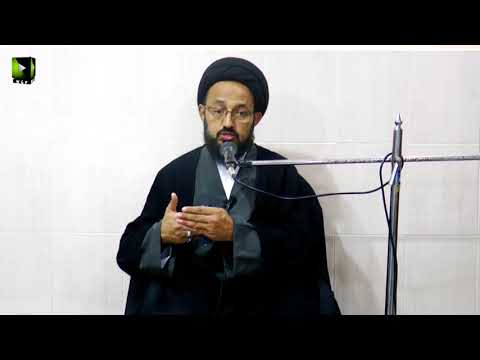 [4] Topic: ثمرات عزاداری | H.I Sadiq Raza Taqvi - Safar 1439/2017 - Urdu