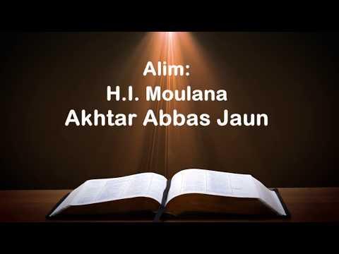 [Majlis] Quran aur Ahlebait (as) zariya e Najaat - Moulana Akhtar Abbas Jaun - Urdu