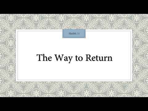 The Way to Return - 110 Lessons for Life - Hadith 55 - English