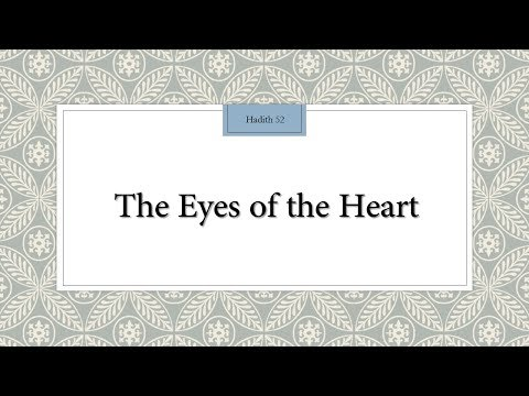 The Eyes of the Heart - 110 Lessons for Life - Hadith 52 - English