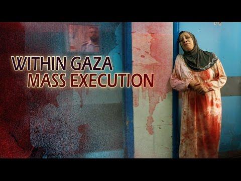 [Documentary] Within Gaza: Mass Execution - English