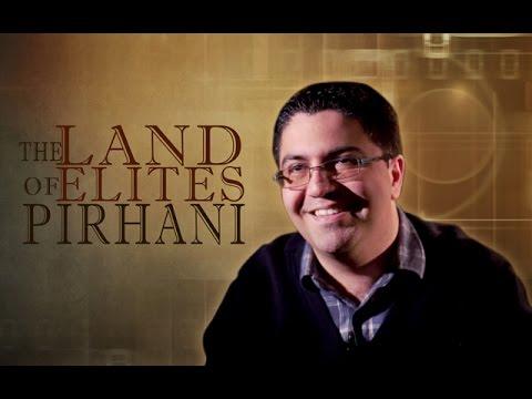 [Documentary] The Land of Elites: Pirhani - English