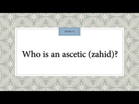 Who is an Ascetic (Zaahid)?  - 110 Lessons for Life - Hadith 62 - English