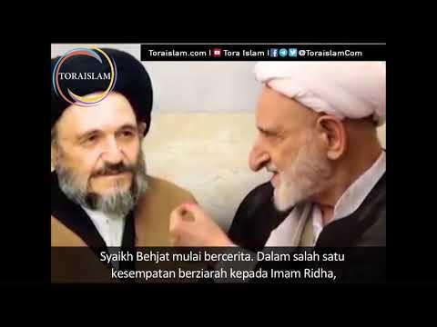 [Clip] Kekeramatan Imam Ridha menurut Syaikh Behjat - Farsi sub Malay