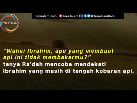 [Clip] KISAH – Wanita yang Menyusul Nabi Ibrahim Masuk ke Kobaran Api - Malay
