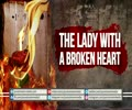 The Lady With a Broken Heart | Farsi sub English