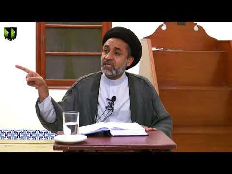 [Dars 6] Nahj-ul-Balagha Khutba No.01 | H.I Muhammad Haider Naqvi - Urdu