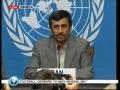 President Ahmadinejad - Press Conference after his Speech - 20th April 09 - English
