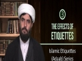 [3] The Effects of Etiquettes | Islamic Etiquettes (Adaab) Series | Farsi sub English