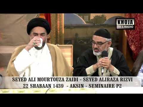 [Seminar Part 2] Agha Syed Ali Murtaza Zaidi And Syed Ali Raza Rizvi 2018 Urdu