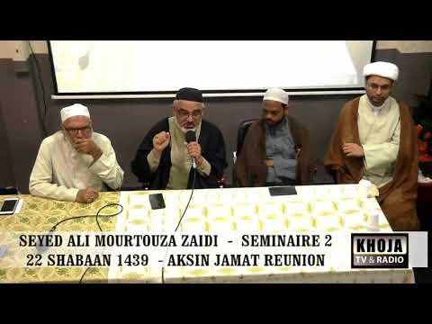 Seminar 2nd 22nd Shaban 1439 Hijari 2018 By Allama Syed Ali Murtaza Zaidi - Urdu