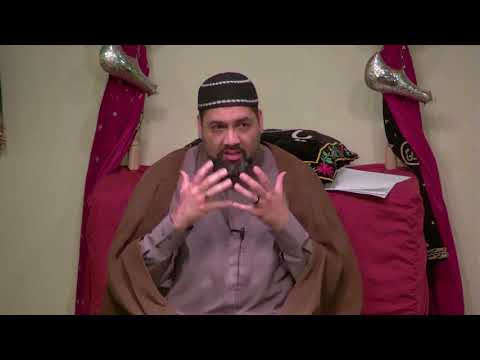 4th Ramadan 1439AH - Maulana Asad Jafri - Bridging Today\'s Generation Gap 2018 English