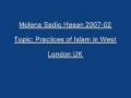 Sadiq Hasan Practices of Islam in West 2007 02 - Urdu