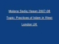 Sadiq Hasan Practices of Islam in West 2007 08 - Urdu