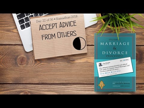 Accept Advice from Others - Ramadhan 2018 - Day 22 - English