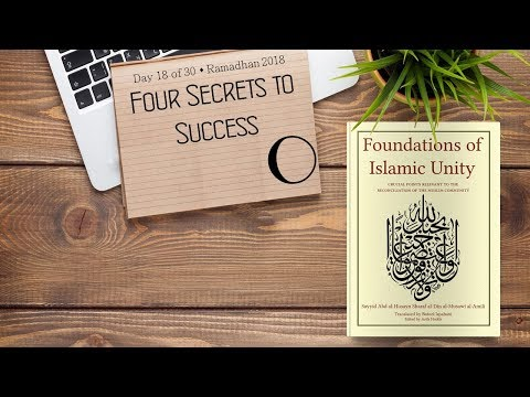 Four Secrets to Success - Ramadhan 2018 - Day 18 - English