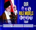 Our ROLE MODELS Today | Imam Sayyid Ali Khamenei | Farsi sub English
