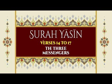 The Three Messengers - Surah Yaseen - Verses 14-17 - English