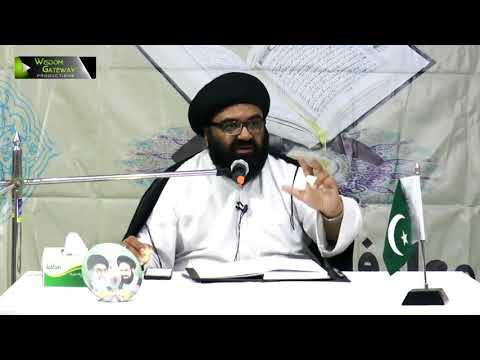 [Dars:03] Ma\'arif Quran : Surah Ash-Sharh - سورة الشرح | H.I Kazim Abbas Naqvi